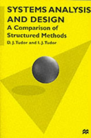 9780333721391: System Analysis and Design: A Comparison of Structured Methods