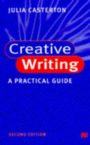 9780333721728: Creative Writing: A Practical Guide