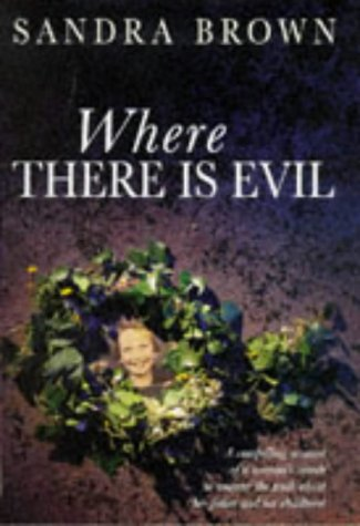 9780333721858: Where There is Evil