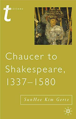 9780333721988: Chaucer to Shakespeare, 1337-1580 (Transitions)