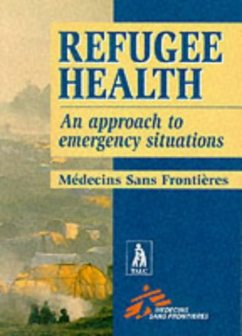 9780333722107: Refugee Health: An Approach to Emergency Situations