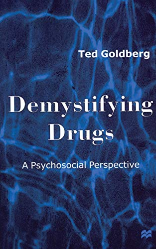9780333722459: Demystifying Drugs: A Psychosocial Perspective