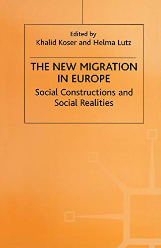9780333723210: The New Migration in Europe: Social Constructions and Social Realities