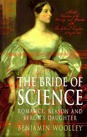 9780333724361: The Bride of Science: A Life of Ada Lovelace