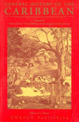 9780333724545: UNESCO General History of the Caribbean: General History of the Caribbean Vol II New Societies New Societies: the Caribbean in the Long Sixteenth Century v. 2