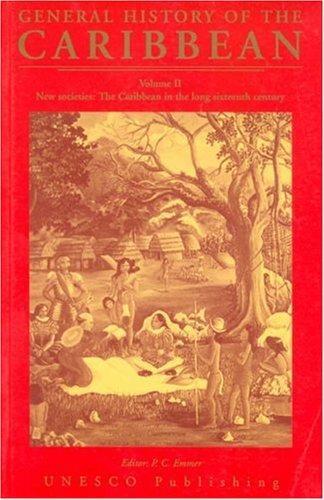 9780333724552: UNESCO General History of the Caribbean: General History of the Caribbean Vol II New Societies New Societies: the Caribbean in the Long Sixteenth Century v. 2