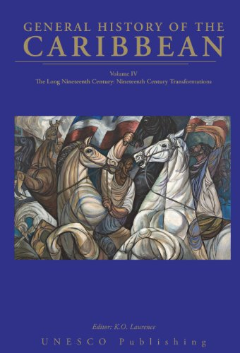 9780333724576: The Long Nineteenth Century: Nineteenth Century Transformations (General History of the Caribbean) (v. 4)