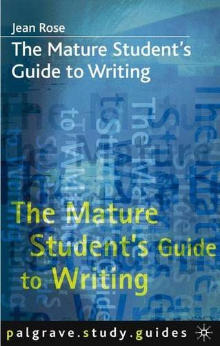 9780333725207: The Mature Student's Guide to Writing