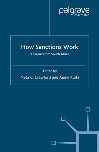 9780333725511: How Sanctions Work: Lessons from South Africa (International Political Economy Series)