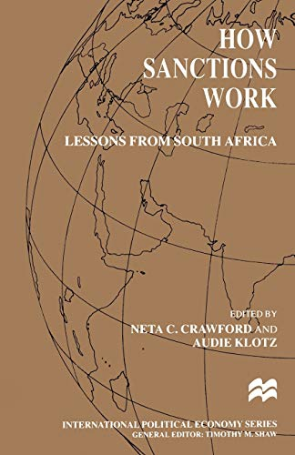 9780333725528: How Sanctions Work: Lessons from South Africa (International Political Economy Series)