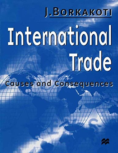 9780333725566: International Trade: Causes and Consequences (Macmillan Business)