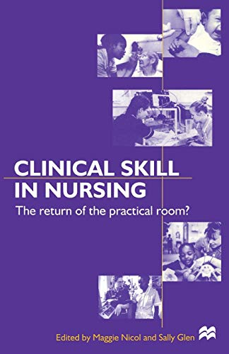 9780333726143: Clinical Skills in Nursing: The return of the practical room?: The Return from the Practical Room? (Nurse Education in Practice)