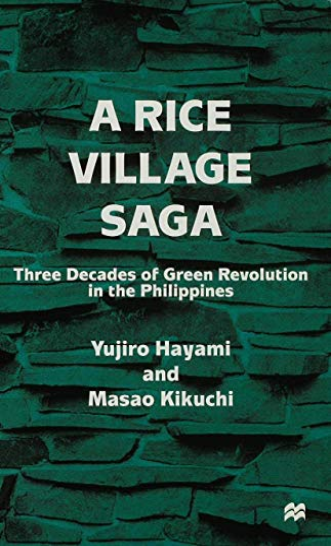 9780333726174: A Rice Village Saga: Three Decades of Green Revolution in the Philippines