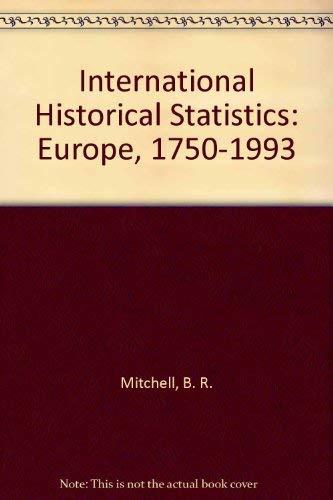 9780333726907: International Historical Statistics: Europe, 1750-1993