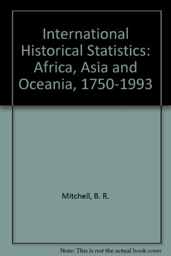 9780333726914: International Historical Statistics: Africa, Asia and Oceania, 1750-1993
