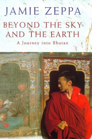 9780333726921: Beyond the Sky and the Earth: A Journey into Bhutan