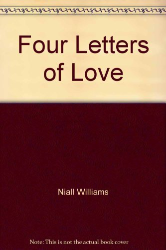 Four Letters of Love: Williams, Niall