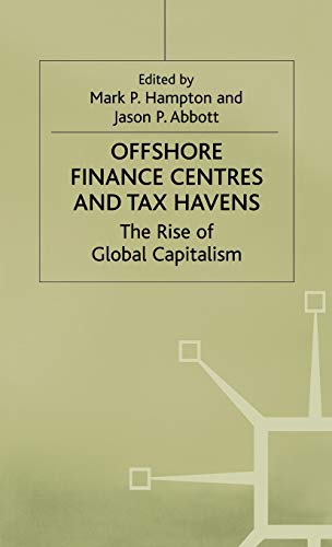 9780333727478: Offshore Finance Centres and Tax Havens: The Rise of Global Capital (MacMillan Business)