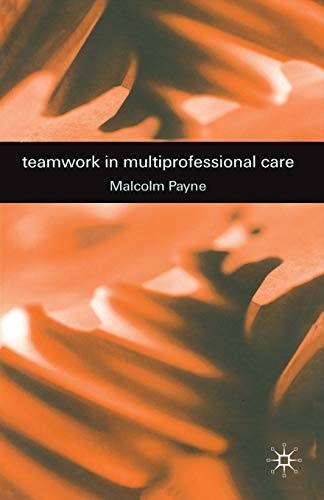 9780333729779: Teamwork in Multiprofessional Care