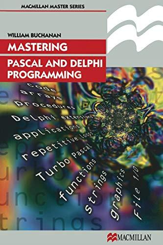 9780333730072: Mastering Pascal and Delphi Programming (Palgrave Master Series (Computing))