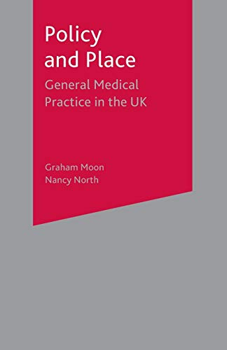 9780333730393: Policy and Place: General Medical Practice in the UK