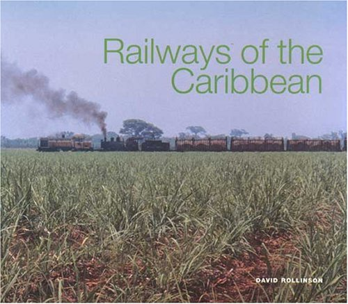 9780333730423: Railways of the Caribbean