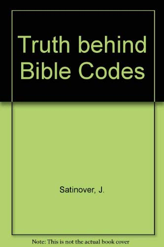 9780333730461: Truth Behind the Bible Code