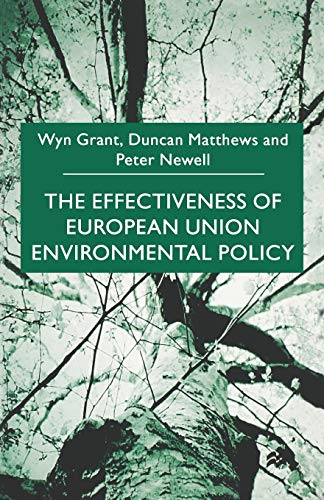 The Effectiveness of European Union Enviromental Policy