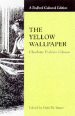 9780333730751: The Yellow Wallpaper (Bedford Cultural Editions)