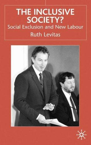 9780333730874: The Inclusive Society?: Social Exclusion and New Labour