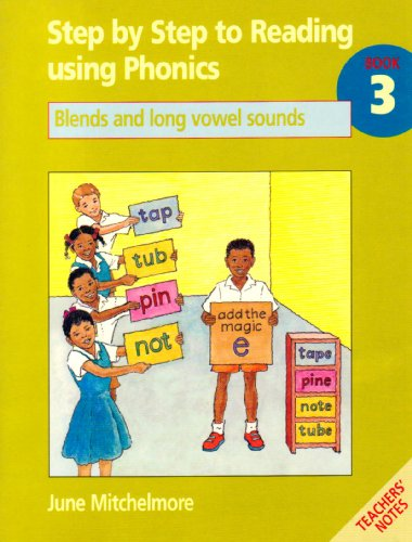 9780333731406: Step by Step to Reading Using Phonics: Book 3: Blends and Long Vowel Sounds
