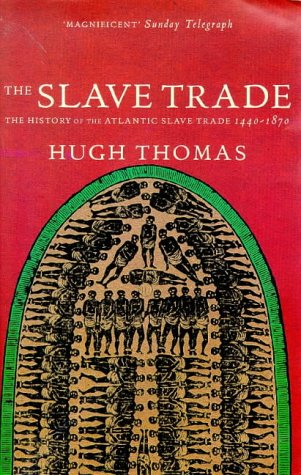 9780333731475: The Slave Trade: History of the Atlantic Slave Trade, 1440-1870