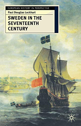 9780333731574: Sweden in the Seventeenth Century (European History in Perspective)