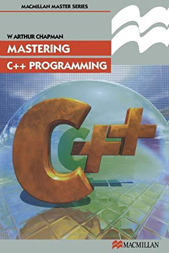 9780333731796: Mastering C++ Programming (Palgrave Master Series (Computing))