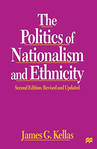 9780333731932: The Politics of Nationalism and Ethnicity