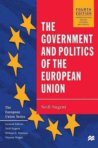 9780333731970: The Government and Politics of the European Union