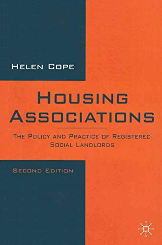 Housing Associations - The Policy And Practice Of Registered Social Landlords: Cope, Helen