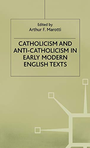 9780333732182: Catholicism and Anti-Catholicism in Early Modern English Texts (Early Modern Literature in History)