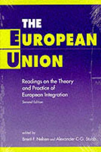 9780333732410: The European Union: Readings on the Theory and Practice of European Integration