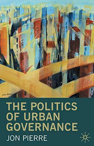 9780333732687: The Politics of Urban Governance