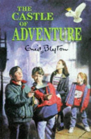 The Castle of Adventure (Original Adventure Series): Blyton, Enid