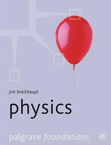Physics (Palgrave Foundations Series)