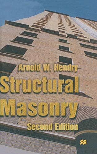 Structural Masonry: Hendry, Arnold W.