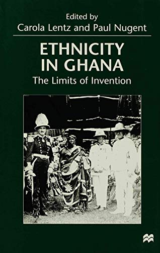 9780333733233: Ethnicity in Ghana: The Limits of Invention