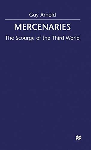 9780333733875: Mercenaries: Scourge of the Developing World