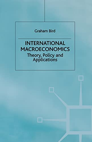 International Macroeconomics: Theory, Policy and Applications. Second: Bird, Graham