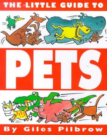 Little Guide to Pets (Little Guides (Macmillian Kids)): Pilbrow, Giles