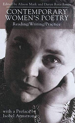 9780333734377: Contemporary Women's Poetry: Reading/Writing/Practice