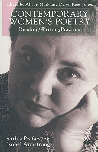 9780333734384: Contemporary Women's Poetry: Reading/Writing/Practice