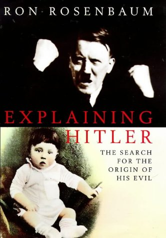 9780333734575: Explaining Hitler the Search for the Ori
